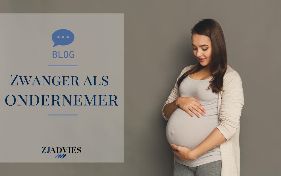 Zwanger als ondernemer; Waar heb ik recht op?